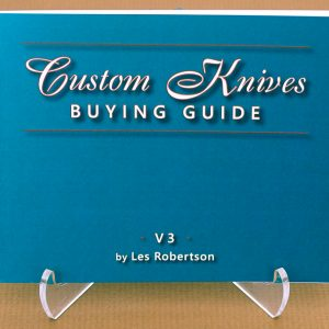 custom knives buying guide v3 Les Robertson knife collectors handbook